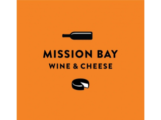 Mission Bay Wine & Cheese